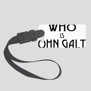 WHO IS JOHN GALT Small Luggage Tag
