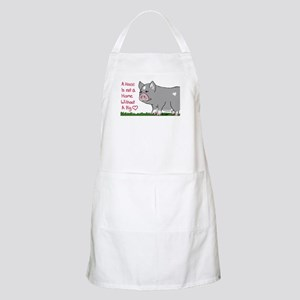 A House Is not a Home without a Pig Apron