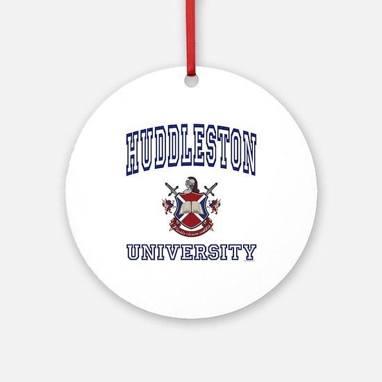 HUDDLESTON University Ornament (Round)