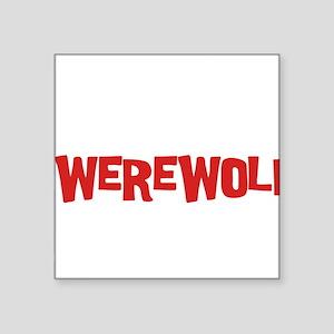 """Team Werewolf Square Sticker 3"""" x 3"""""""