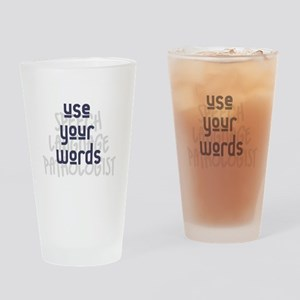 Use Your Words 2 Drinking Glass