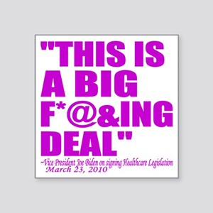"""This is a big deal purple Square Sticker 3"""" x 3"""""""