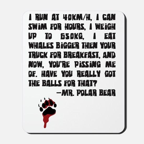 Mr Polar Bear Big Mousepad