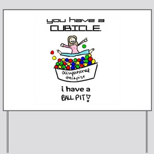 I Have a Ball Pit-- OT Yard Sign