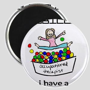 I Have a Ball Pit-- OT Magnets