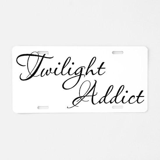 Twilight Addict Aluminum License Plate