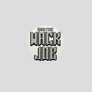 2-WACK JOB -BONA Mini Button