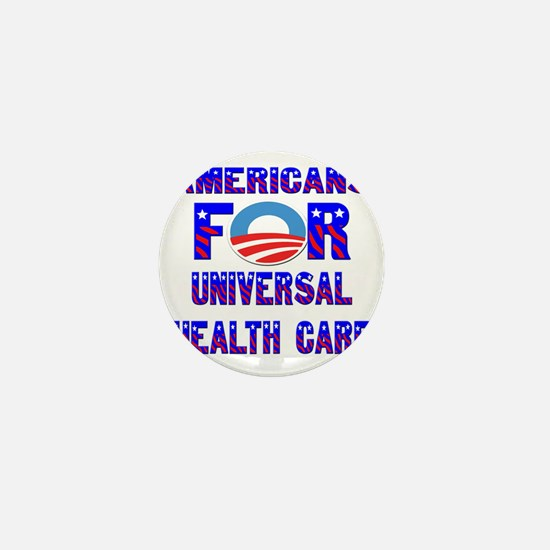 Americans For Universal Health Care Mini Button