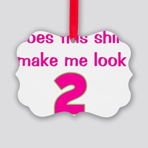 doesthisshirtmakemelook_2_pink Picture Ornament