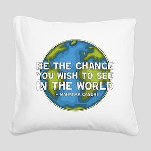 gandhi_earth_bethechange_dark Square Canvas Pillow