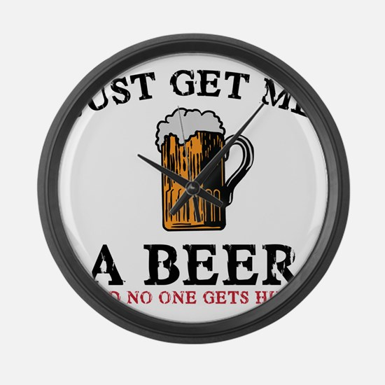 Just Get Me a Beer Large Wall Clock