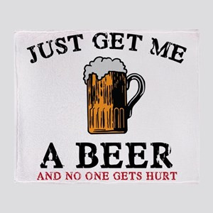 Just Get Me a Beer Throw Blanket