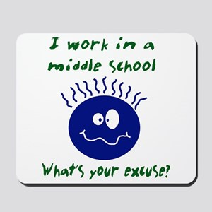 work in middle school Mousepad