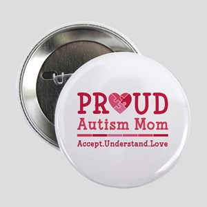 "Proud Autism Mom 2.25"" Button"