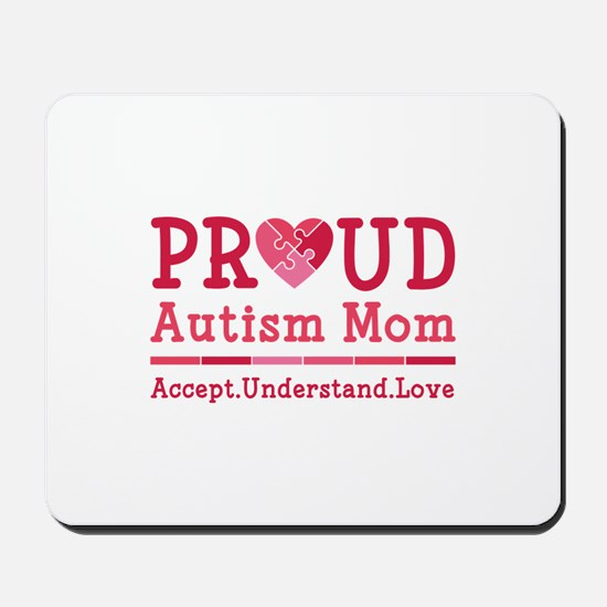 Proud Autism Mom Mousepad