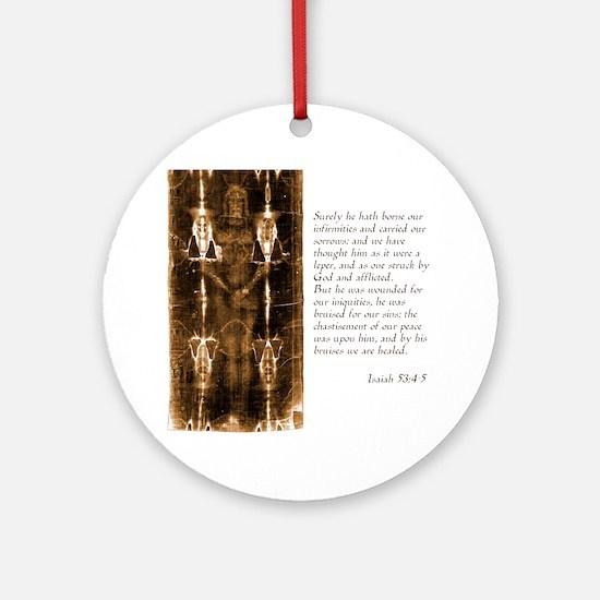 Isaiah 53-4-5 Round Ornament