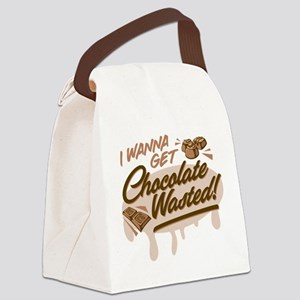 I Wanna Get Chocolate Wasted Canvas Lunch Bag