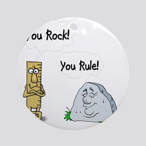 You Rock, You Rule Round Ornament