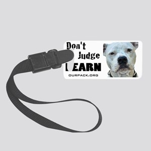 dontjudgelearn2 Small Luggage Tag