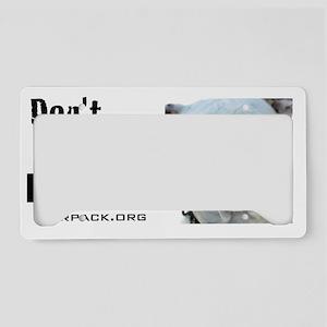 dontjudgelearn2 License Plate Holder