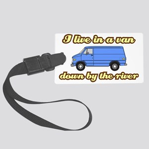 I-live-in-a-van-(white-shirt) Large Luggage Tag