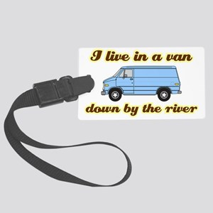 I-live-in-a-van-(dark-shirt) Large Luggage Tag