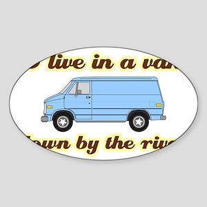 I-live-in-a-van-(dark-shirt) Sticker (Oval)