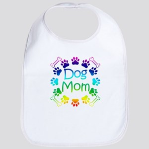 """""""Dog Mom"""" Bib"""