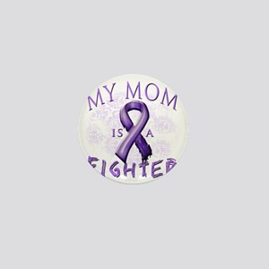 My Mom Is A Fighter Purple Mini Button