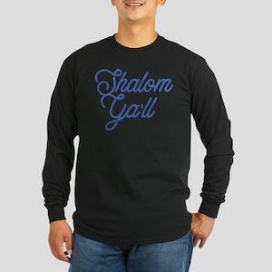 Shalom Ya'll Long Sleeve Dark T-Shirt