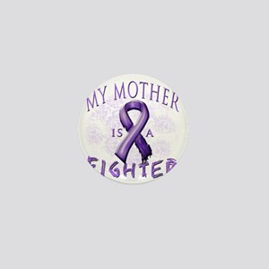 My Mother Is A Fighter Purple Mini Button