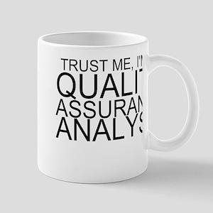 Trust Me, I'm A Quality Assurance Analyst Mugs