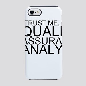 Trust Me, I'm A Quality Assurance Analyst iPho