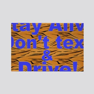 text and drive blue tiger Rectangle Magnet