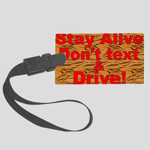text and drive tiger red Large Luggage Tag