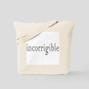 Incorrigible Tote Bag