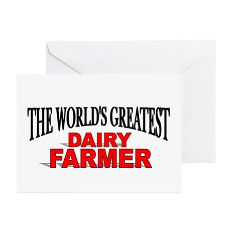 """""""The World's Greatest Dairy Farmer"""" Greeting Cards"""