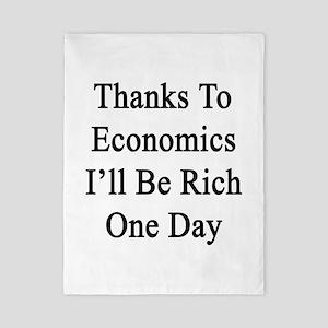 Thanks To Economics I'll Be Rich One Da Twin Duvet