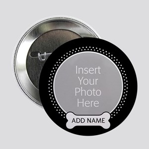 "Dog Bone Pet Photo 2.25"" Button"