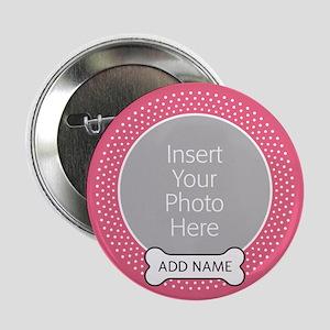 "Dog Bone Pet Photo Pink 2.25"" Button"