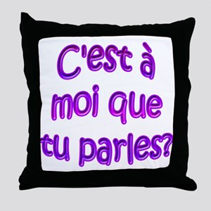 R U Talking To Me? Throw Pillow