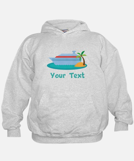 Personalized Cruise Ship Hoody