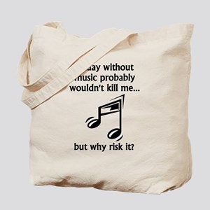 A Day Without Music Tote Bag