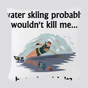 A Day Without Water Skiing Woven Throw Pillow