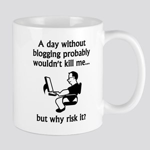 A Day Without Blogging Mugs