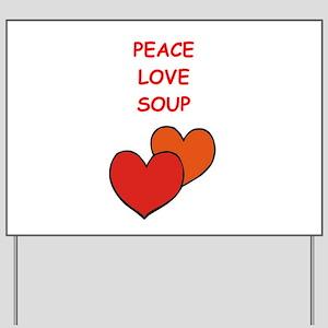 soup Yard Sign