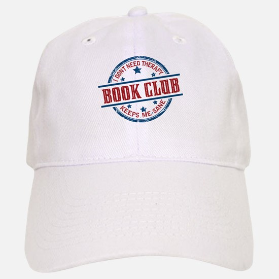 Book Club Keeps Me Sane Baseball Baseball Baseball Cap