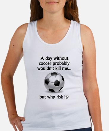 A Day Without Soccer Tank Top