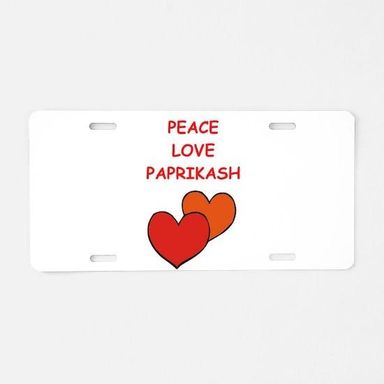 paprikash Aluminum License Plate