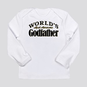 World's Most Awesome Go Long Sleeve Infant T-Shirt